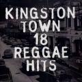 Various - Kingston Town 18 Reggae Hits (Cutout)