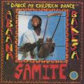Samite - Abaana Bakesa: Dance My Children Dance