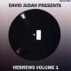 Various - David Judah Presents: Hebrews Volume 1