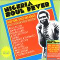 Various - Nigeria Soul Fever: Afro Funk, Disco And Boogie West African Disco Mayhem! (3LP)