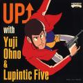 Yuji Ohno & Lupintic Five - Up↑ With Yuji Ohno & Lupintic Five