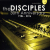 Disciples - 30 The Anniversary 1986-2016