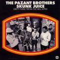 Pazant Brothers - Skunk Juice : Dirty Funk From The Big Apple