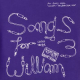 Ulrich Troyer - Songs For William 3 (2LP+MP3)