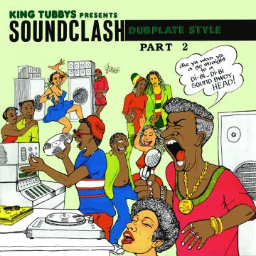 King Tubbys Presents Sound Clash Dubplate Style Part 2