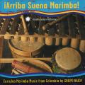 Grupo Naidy - Iarriba Suena Marimba! Currulao Marimba Music From Colombia By Grupo Naidy (Sfw40514) (Cd-r)