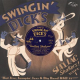 Various - Swingin' Dick's Shellac Shakers Vol. 1: Hot Jive, Jumpin' Jazz & Big Band R&b 78rpms (10inch LP)