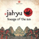 Jahyu - Lineage Of The Sun (2LP)