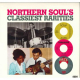 Various - Northern Soul's Classiest Rarities