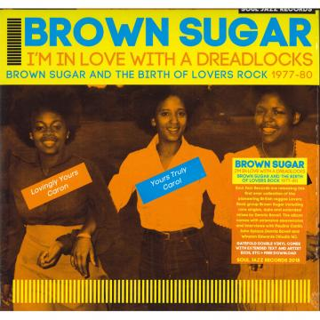 I'm In Love With A Dreadlocks Brown Sugar And The Birth Of Lovers Rock (2LP)