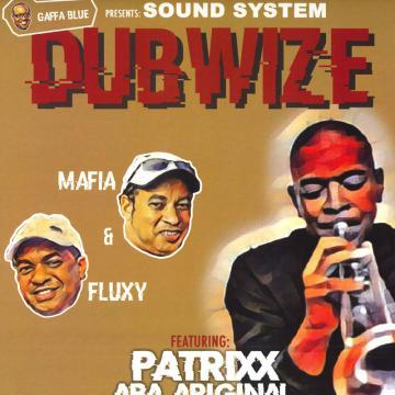 Gaffa Blue Presents: Sound System Dubwize