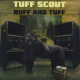 Various - Tuff Scout: Ruff And Tuff