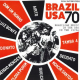 Various - Brazil USA 70: Brazilian Music In The USA In The 1970s (2LP)