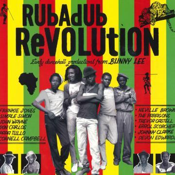 Rub A Dub Revolution (2LP)