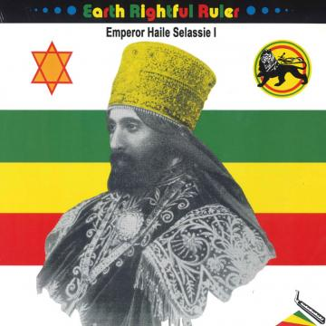 Earth Rightful Ruler: Emperor Haile Selassie I