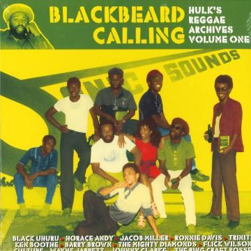 Blackbeard Calling: Hulk's Reggae Archives Volume One