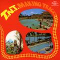 TNT - Making Tracks