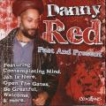 Danny Red - Past And Present
