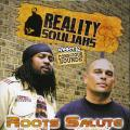 Reality Souljahs, Conscious Sounds - Roots Salute