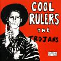 Trojans - Cool Rulers