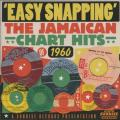 Various - Easy Snapping: Jamaican Chart Hots Of 1960