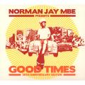 Various - Norman Jay MBE Presents: Good Times 30th Anniversary Edition