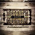 Various - Reggae's Gone Country (VP US)