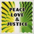 Various - Peace, Love & Justice