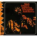 Ruth Brown - Black Is Brown And Brown Is Beautiful