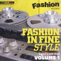 Various - Fashion In Fine Style: Significant Hit Volume 1