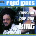 Fred Locks - Mission For The King (2CD)