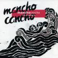 Mancho Cancho - Tide Is Coming In