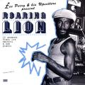 Lee Perry, Upsetters - Roaring Lion: 16 Untamed Black Art Masters & Dub Plates (Japanese Edition)