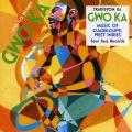 Tradisyon Ka - Gwo Ka: Music Of Guadeloupe West Indies