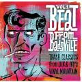 Various - Beat From Badsville Volume 1: Trash Classics From Lux & Ivy's Vinyl Mountain