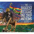 Various - Biggest Reggae One Drop Anthems 2015
