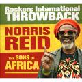 Norris Reid, Sons Of Africa - Rockers International Throwback