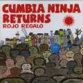 Rojo Regalo - Cumbia Ninja Returns