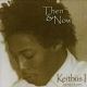 Keitus I - Then & Now (2CD)
