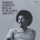 Various Artists - Derrick Harriott Reggae, Funk & Soul 1969-1975
