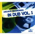 Various - Archive Recordings In Dub Volume 1